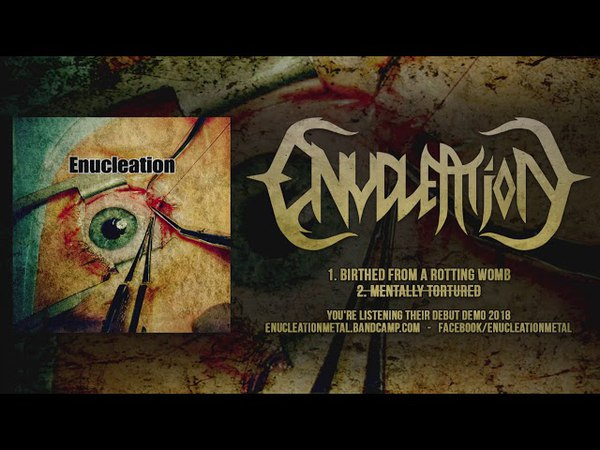 ENUCLEATION (OFFICIAL DEMO 2018)