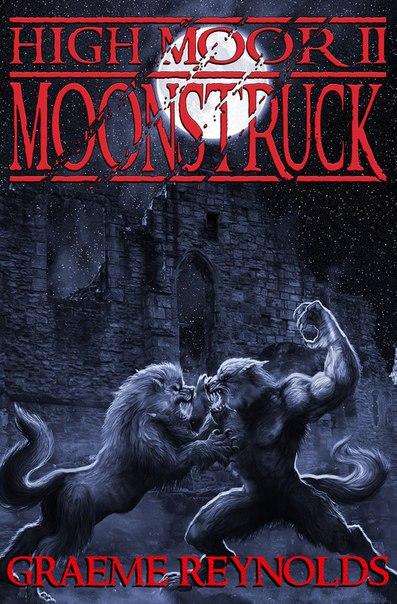 High Moor II: Moonstruck (High Moor #2)