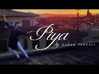 Piya - OM | Karan Pangali | Shankar Tucker Cover | ft. Shriram Iyer