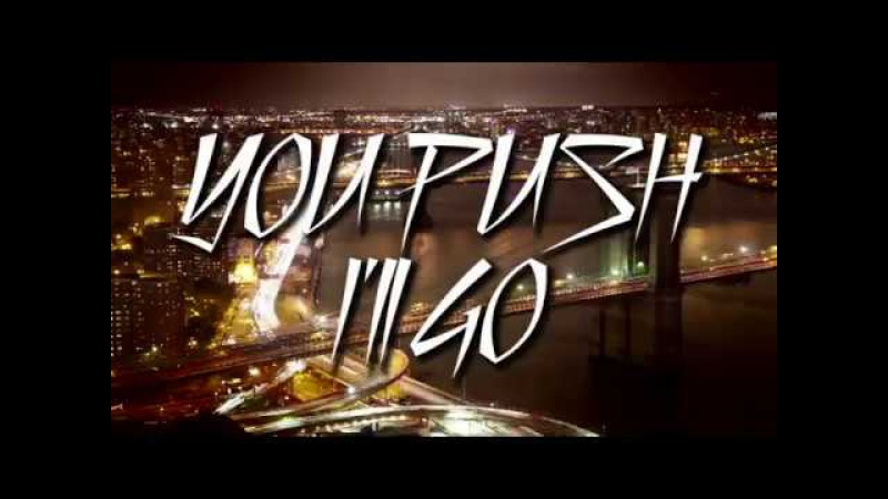 BABY DAYLINER You Push I'll Go feat Alex Sanchez Official Video