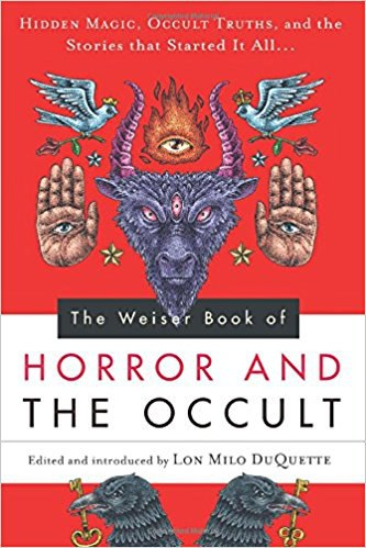 Weiser Book of Horror and the Occult - Lon Milo DuQuette ePub