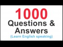 1000 COMMON ENGLISH QUESTIONS AND ANSWERS for beginners English Conversation