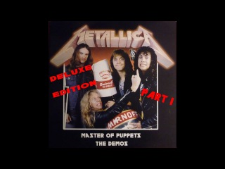 Metallica - Master of Puppets Riff Tapes, Demos part 1