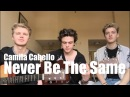 Never Be The Same - Camila Cabello (Cover by New Hope Club)