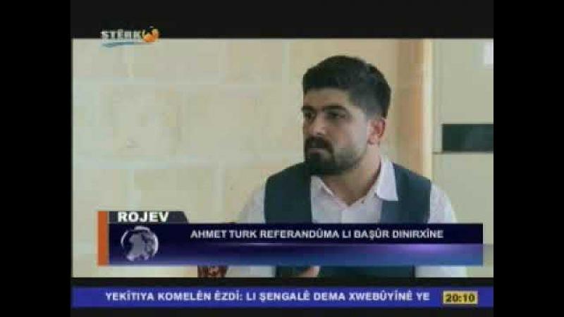 AHMET TÜRK ROJEV STERK TV 2017
