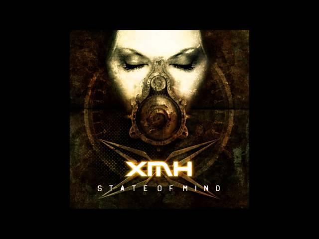 XmH - State Of Mind - Full Album