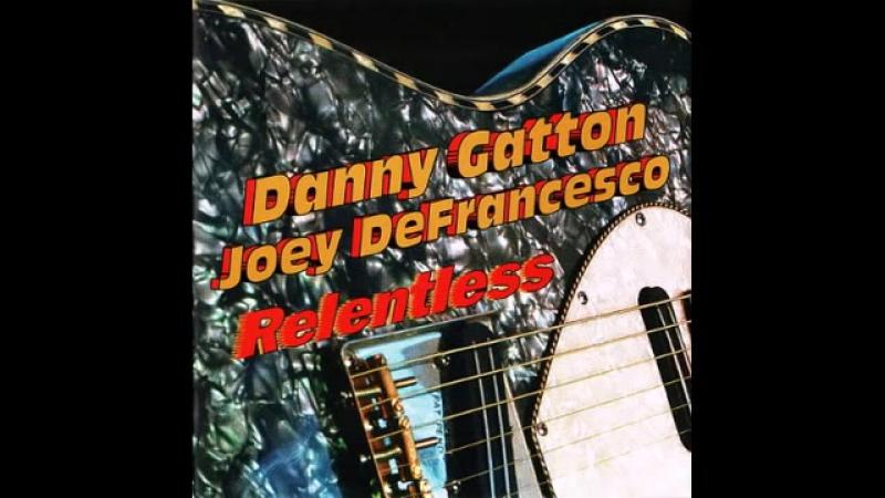 Danny Gatton Joey DeFrancesco - Brodway