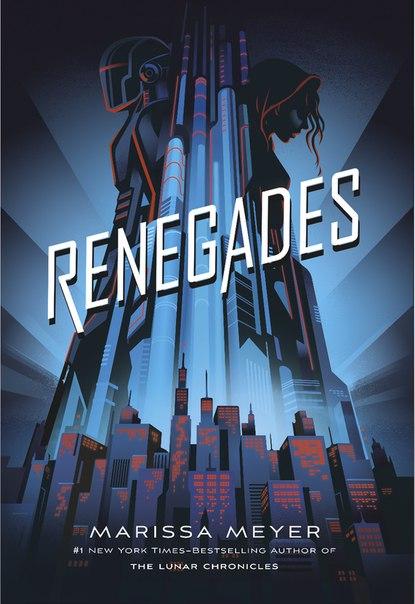 Renegades (Renegades #1)