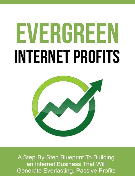 Evergreen Internet Profits eBook digitalproductshq