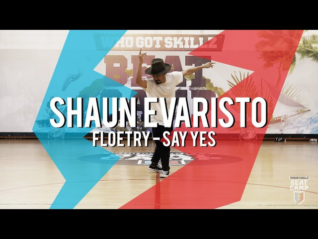 Shaun Evaristo I Floetry Say Yes I WhoGotSkillz Beat Camp 2017