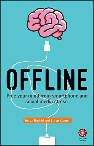 Offline Free Your Mind from Smartphone and Social Media Stress
