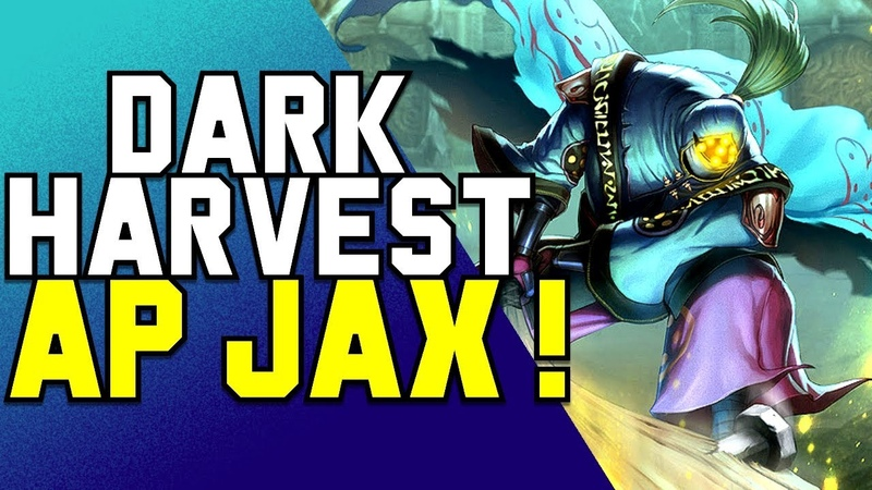 [ITA] DARK HARVEST JAX JUNGLE: Ap Jax Jng 1 shot!! - League Of Legends - Build Assurde