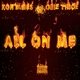 Kontages, Obie Trice - All on Me