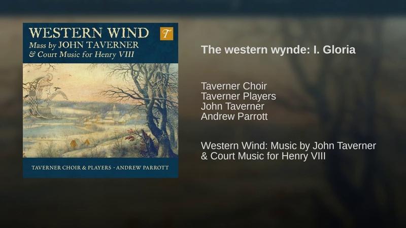 The western wynde: I. Gloria