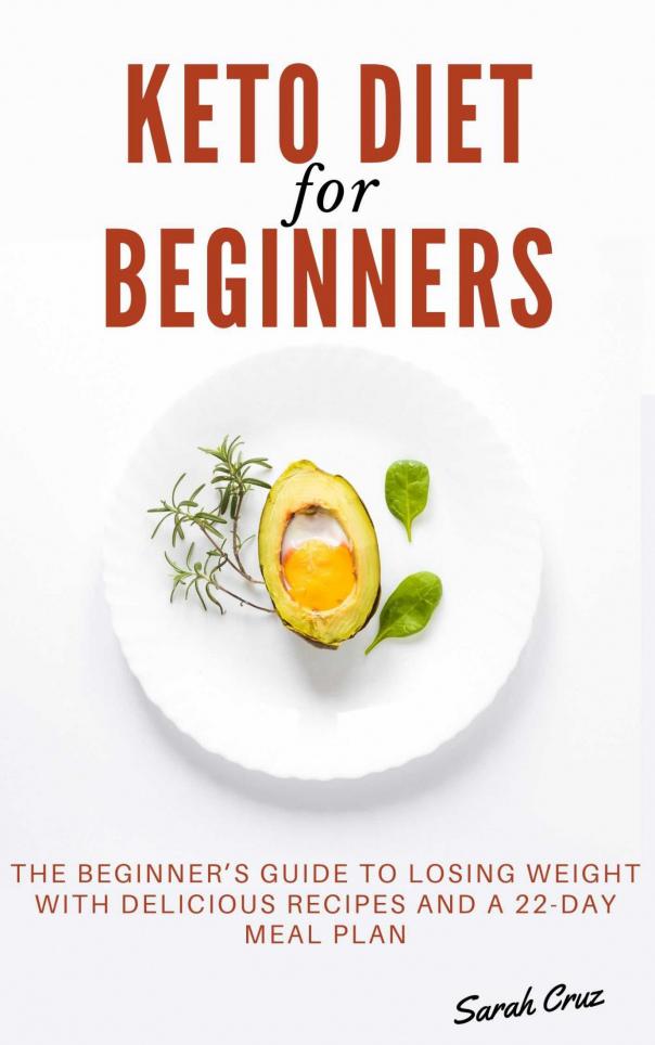 Keto Diet for Beginners  The Be - Sarah Cruz
