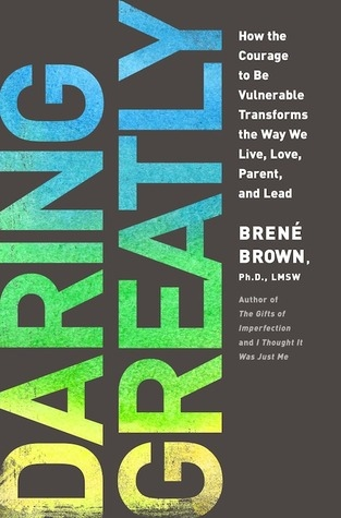 BRENÉ BROWN] DARING GREATLY-How the Courage to B