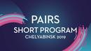 Stanislava Vislobokova Aleksei Briukhanov RUS Pairs Short Program Chelyabinsk 2019