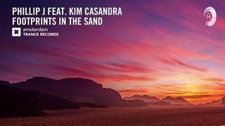 VOCAL TRANCE: Phillip J feat. Kim Casandra - Footprints In The Sand (Amsterdam Trance) + LYRICS