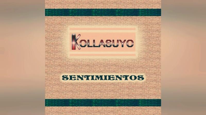 Kollasuyo - Celos De Amor ( MORENADA ) 2019