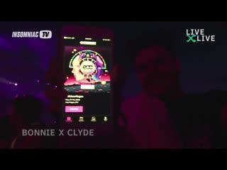 Bonnie x Clyde - Live  EDC Las Vegas 2019