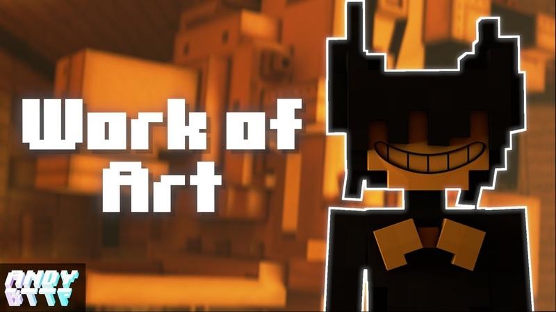 Work of Art | Minecraft BATIM Remix Lyric Video [ft. Shadrow]
