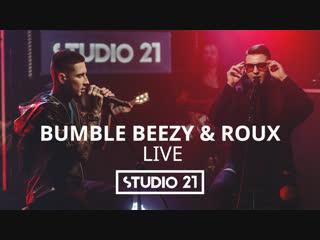Bumble beezy & roux ft. animal джаz | studio 21 live