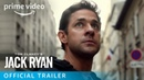 Tom Clancy's Jack Ryan Season 1 Official Trailer Prime Video