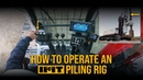 Piling Rig Operation How to operate a Piling Rig in Bored Pile Method