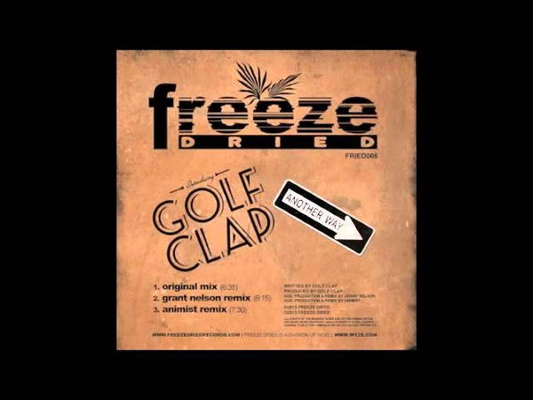 Golf Clap - Another Way (Animist Remix)