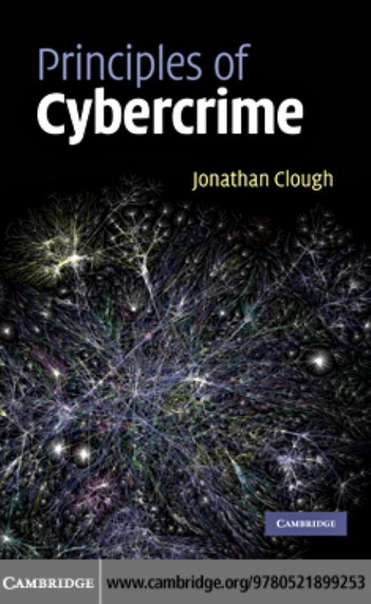 Principles of Cybercrime by Jonathan Clough