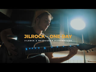 Jilrock one day (guitar playthrough)