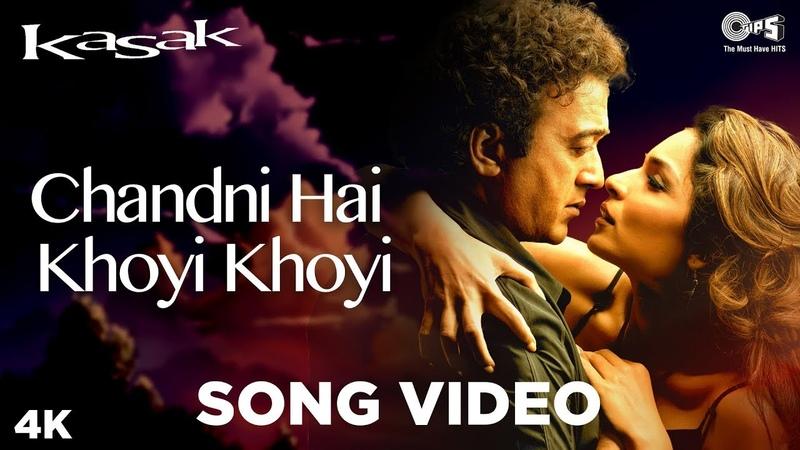 Chandni Hai Khoyi Khoyi Song Video Kasak Lucky Ali Anuradha Paudwal M M Kreem