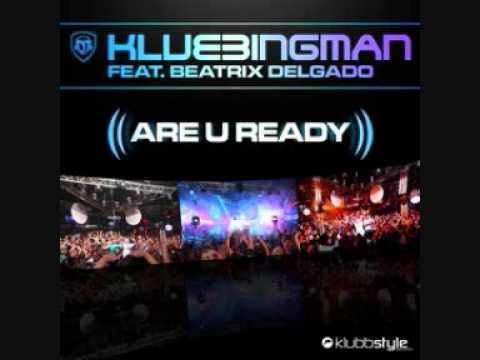 Dj Klubbingman feat Beatrix Delgado Are You Ready DJ THT Ced Tecknoboy Club Mix