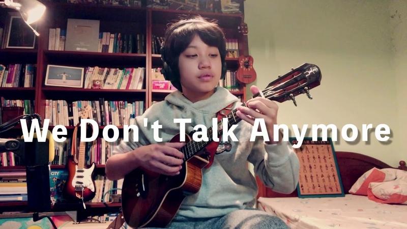 We Don't Talk Anymore Charlie Puth ft. Selena Gomez, covered by Feng E, ukulele