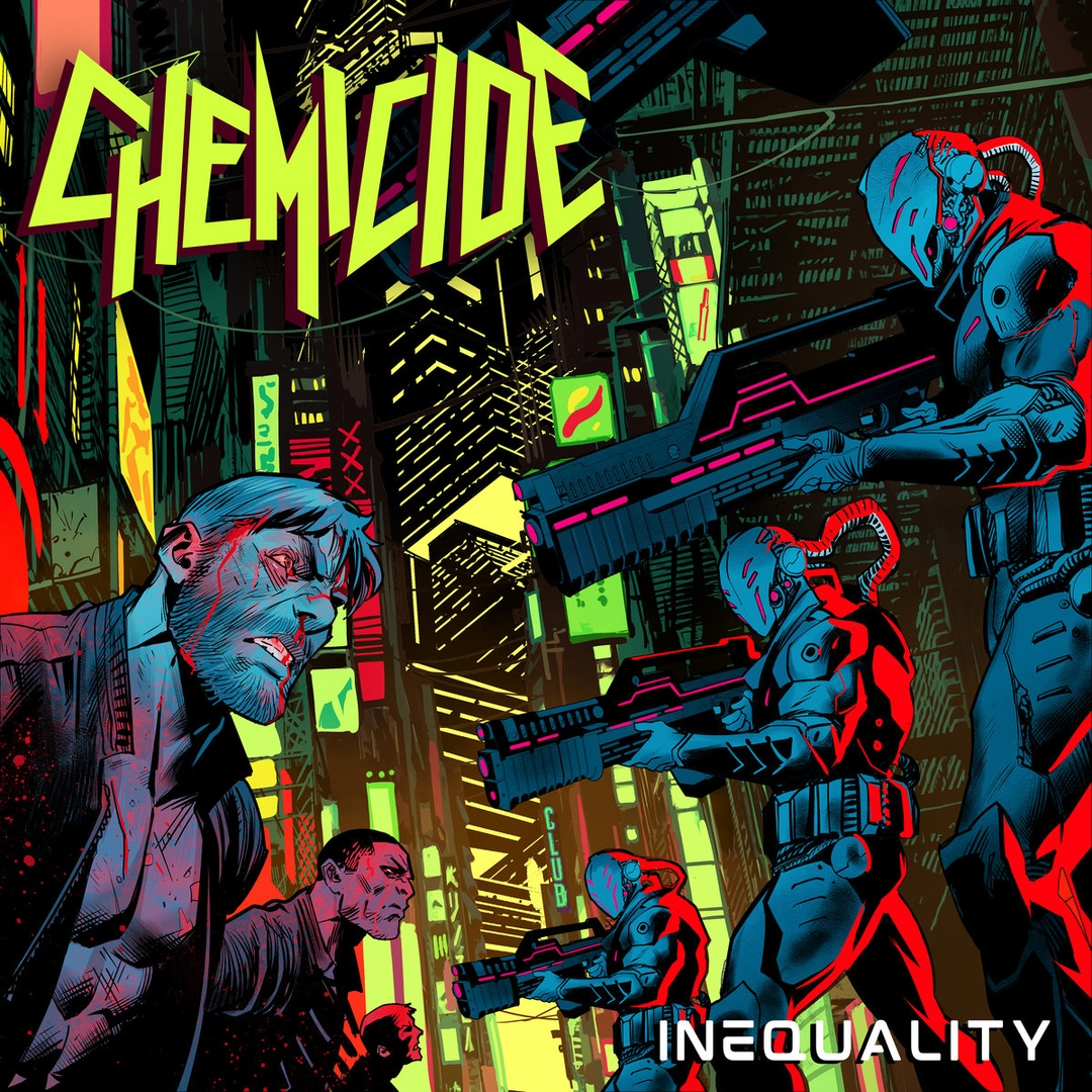 Chemicide - Inequality