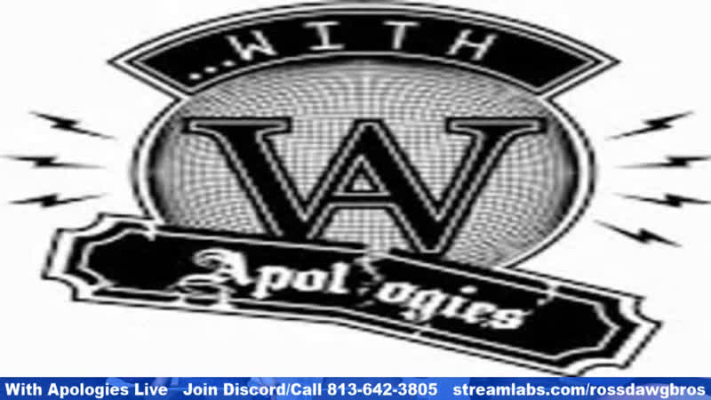 WITH APOLOGIES LIVE - 08/18/2019 - VACATIONS OVER