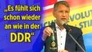 """Sekt für den Verfassungsschutz Höcke """"Es fühlt sich schon wieder an wie in der DDR"""