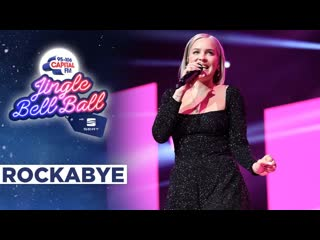 Anne-marie rockabye (live at capital` 11 12 2019