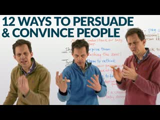 English conversation skills: 12 methods to persuade and convince people
