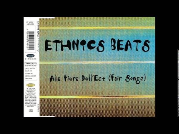 Ethnics Beats Alla Fiera Dell' Est Original Radio Edit
