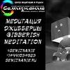 Медитация Джиббериш. Центр СемиЗнание