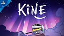 Kine - Launch Trailer | PS4