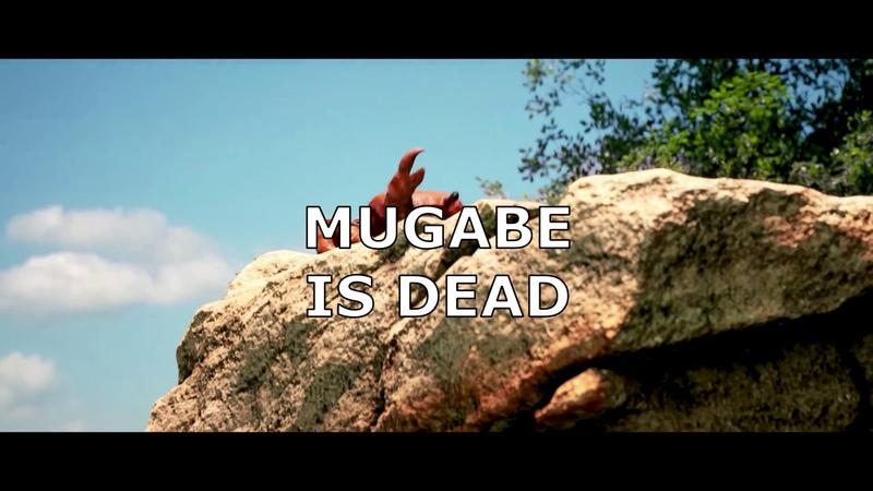 MUGABE IS DEAD
