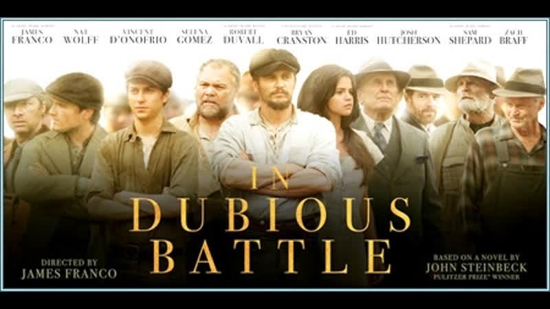Una Lucha Incierta (In Dubious Battle) [Película completa] –