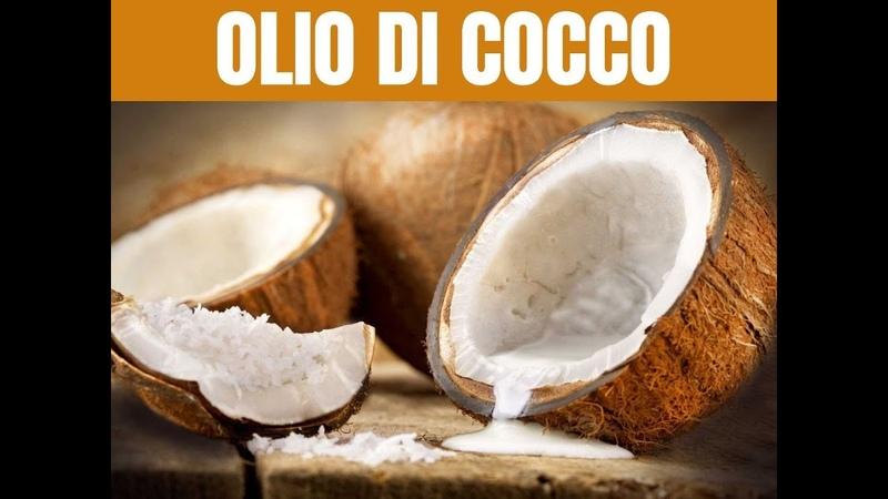 Le straordinarie proprietà dell'olio di cocco