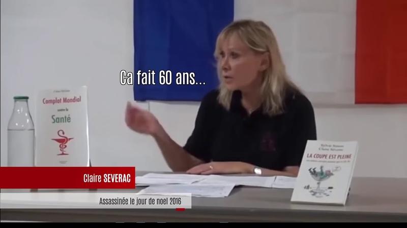Voila pourquoi Claire Séverac a été assassinée par le gouvernement criminel français