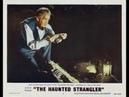 The Haunted Strangler 1958 film digest