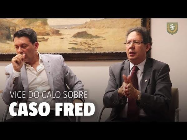 Vice-presidente do Atlético conta bastidores inéditos da ida de Fred para o Cruzeiro