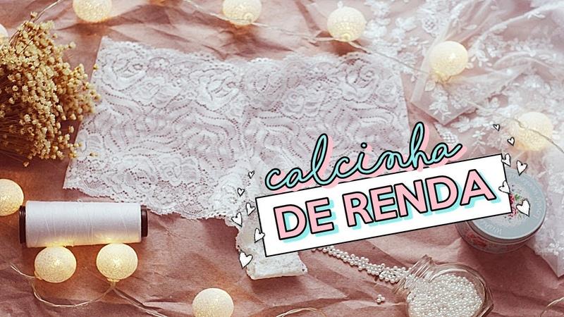 CALCINHA DE RENDA ♥ Super fácil de fazer ! Modelagem costura