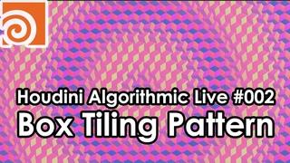 Houdini Algorithmic Live #002 - Box Tiling Pattern (English)